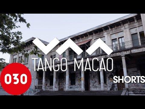 030tango Short – Tango Macao