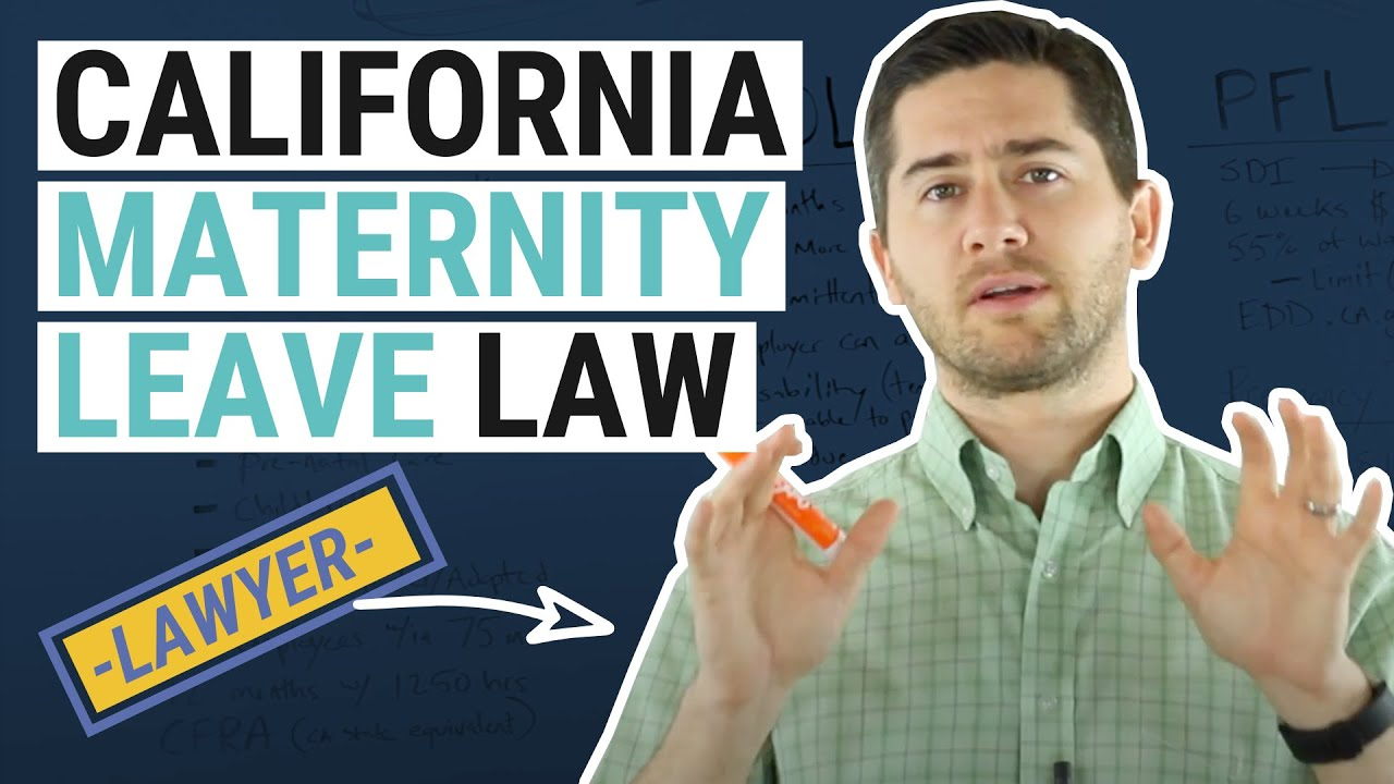 Maternity Leave California 2019 | An Overview by Branigan