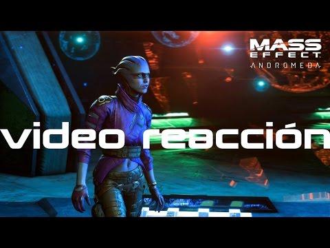 Reacción a Mass Effect Andrómeda