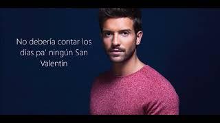 Pablo Alborán - Idiota (letra)