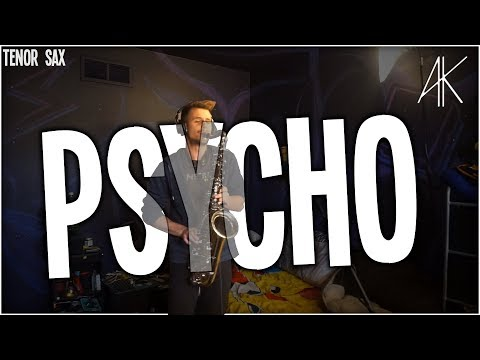Post Malone - Psycho | Tenor Sax Cover [Anthony Kase]
