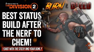 The Division 2 | The BEST STATUS Build After The Nerf To CHEM! The Burn Will Melt Your Armor So Fast