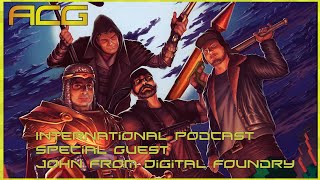 International Gaming Podcast #123 Special Guest John from Digital Foundry, RE2, KH3, Laughs