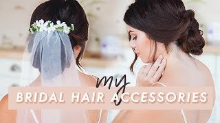 TESTING OUT MY BRIDAL HAIR ACCESSORIES