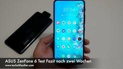 ASUS ZenFone 6 Test Fazit nach zwei Wochen