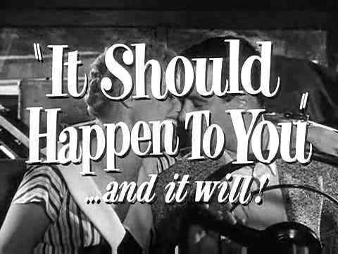 IT SHOULD HAPPEN TO YOU [1954 TRAILER]