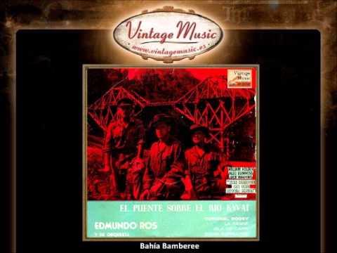 Edmundo Ros-- Bahía Bamberee (Vocal Edmundo Ros) (VintageMusic.es)