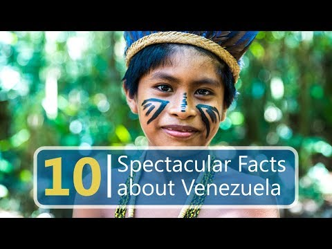 10 Spectacular Facts about Venezuela