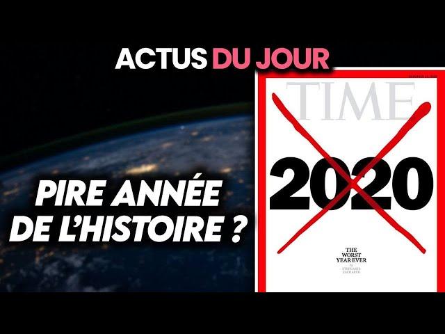 2020 parmi les pires années de l'Histoire, dernière vidéo de l'année.. Actus du jour