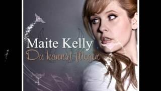 Maite Kelly - Du kannst fliegen