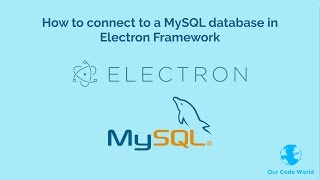 How to connect to a MySQL database in Electron Framework