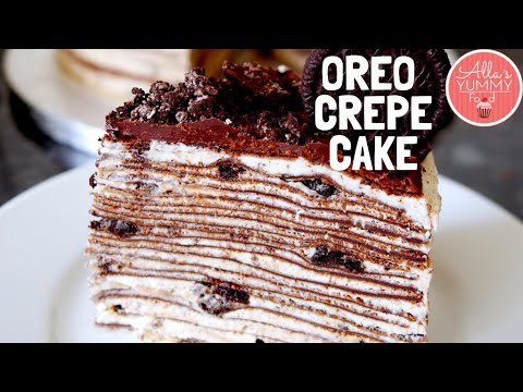 Best Oreo Crepe Cake Recipe Wow Cooking Shows