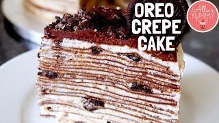 BEST OREO CREPE CAKE RECIPE! WOW!