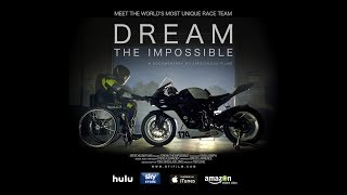 Dream The Impossible - Trailer, Feature Documentary