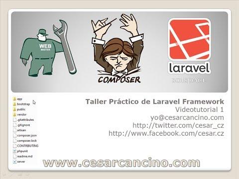 VideoTutorial 1 del Taller Práctico de Laravel Framework. Introducción e Instalación
