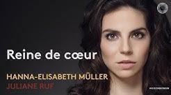 Reine de cœur | neue CD von Hanna-Elisabeth Müller & Juliane Ruf | Trailer