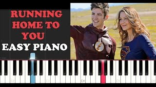 Running Home To You The Flash Supergirl Musical Crossover EASY Piano Tutorial.mp3