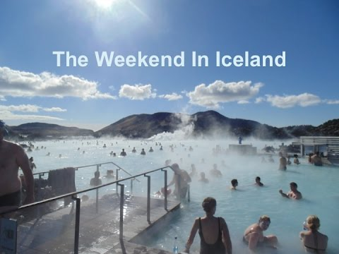 The Weekend in Iceland