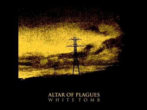 Altar Of Plagues - White tomb [2009] (full album)