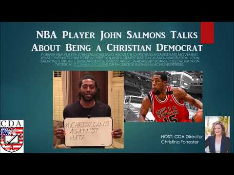 Christian Democrats Podcast: Interview with NBA Player John Salmons