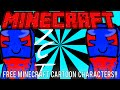 FREE MINECRAFT CARTOON CHARACTERS!!! | Free Giveaways