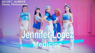 [Cover] SECRET NUMBER Dance Cover / Jennifer Lopez - Medicine