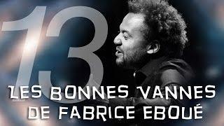OVSG : Les Bonnes Vannes De Fabrice Eboué 13 Best-of