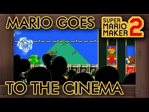 Super Mario Maker 2 - Mario Goes To The Cinema