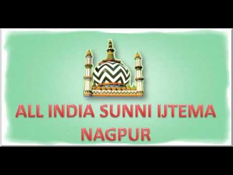 All India Sunni Ijtema Nagpur Speech By. Mufti Mujeeb Ashraf Sahab