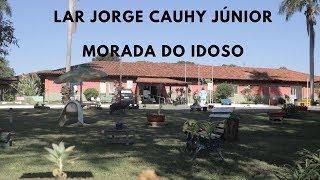 Lar Jorge Cauhy Júnior - morada do idoso