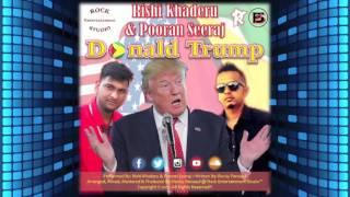 Gambar cover Donald Trump - Rishi Khaderu & Pooran Seeraj (2K17 Release)