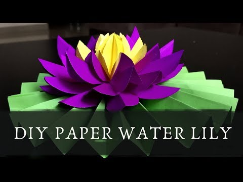 DIY  paper Lotus /  paper water lily / easy and simple paper flower making / beautiful paper flower