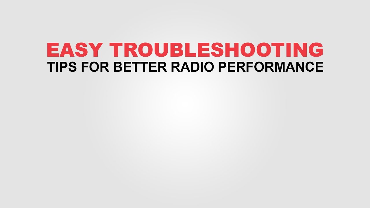 Easy Two-Way Radio Troubleshooting