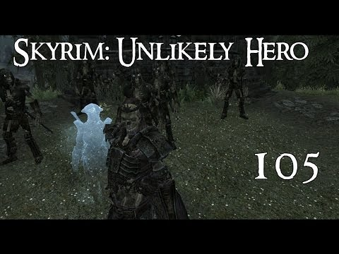 Unlikely Hero:A Skyrim Tale- Part 105 (Testing out the Lich)