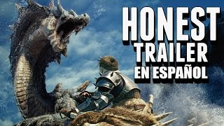 MONSTER HUNTER (Honest Games Trailers en Español)