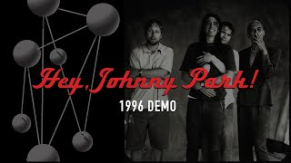 Foo Fighters - Hey, Johnny Park! (Demo - 1996 w/ William Goldsmith)