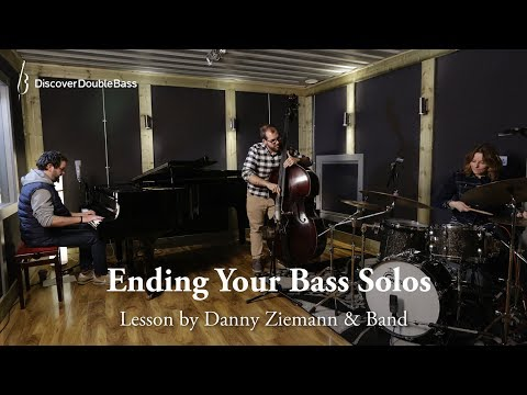 Ending Your Bass Solos - 'The Bass Player's Guide to the Trio'
