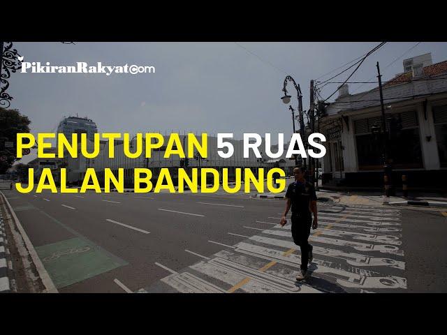 Mulai Berlaku Besok, 5 Daftar Ruas Jalan Kota Bandung yang Kena Penutupan Jalan