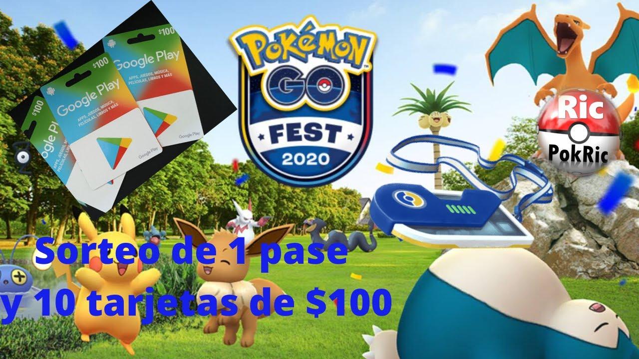 SORTEO PASE GO FEST 2020 + 10 TARJETAS DE $100 CADA UNA    POKEMON GO - YouTube
