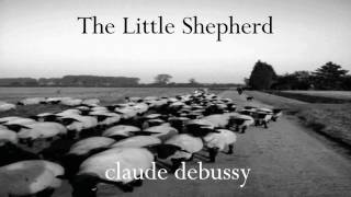 Claude Debussy - The Little Shepherd