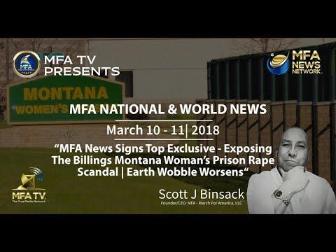 "03/11/18 MFA World News -  ""Exposing Evil Within Montana Woman's Prison"""