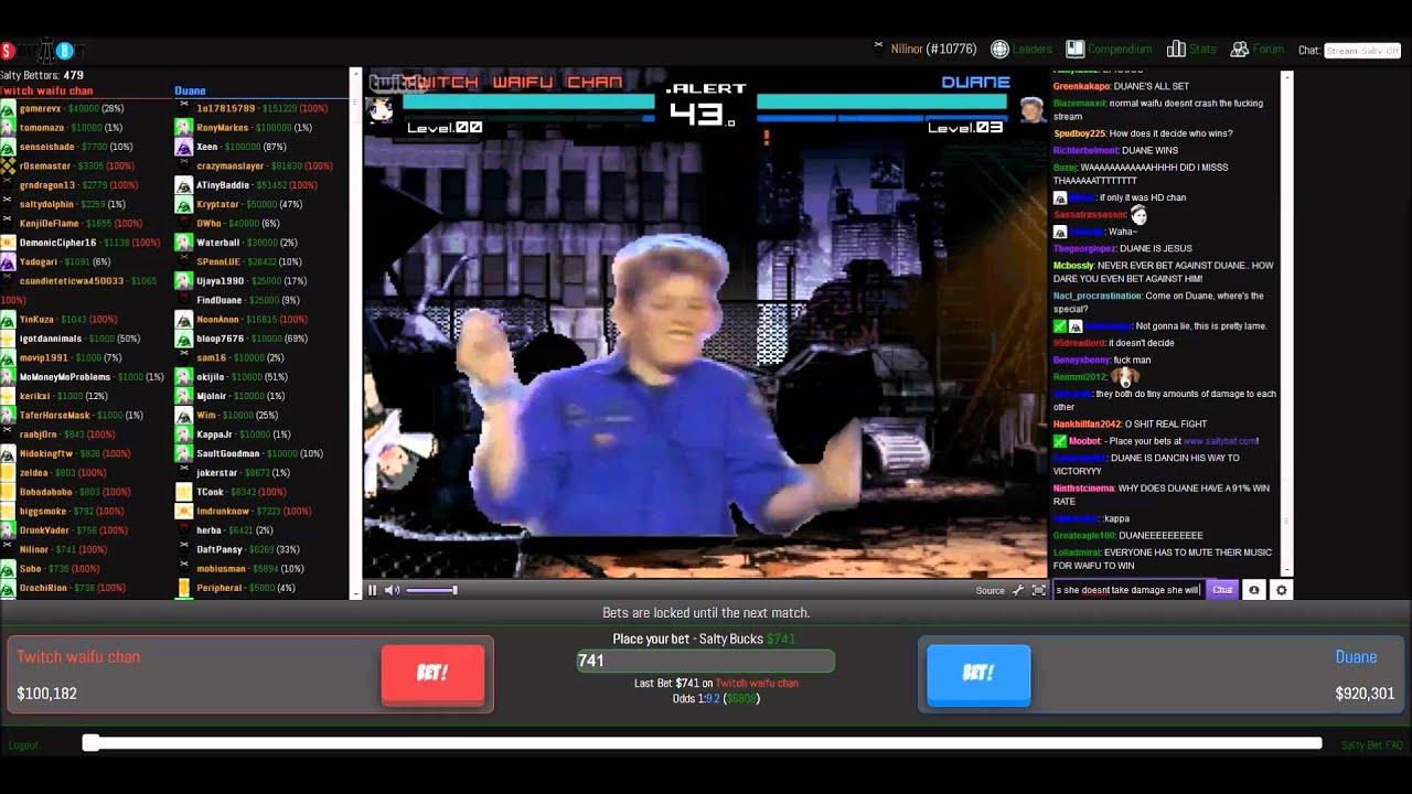 salty bets twitch waifu vs duane youtube