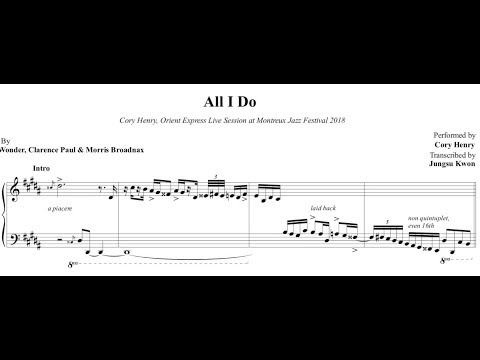 Cory Henry - All I Do (Stevie Wonder) Full Transcription