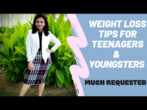 Weight loss tips for teenage girls | Much requested | Simply Home By Geetz
