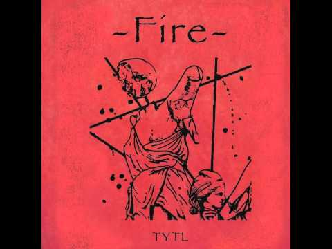 Too Young To Love - Fire (2011)