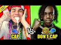 RAPPERS WHO CAP IN THEIR SONGS VS RAPPERS WHO DON'T CAP IN THEIR SONGS