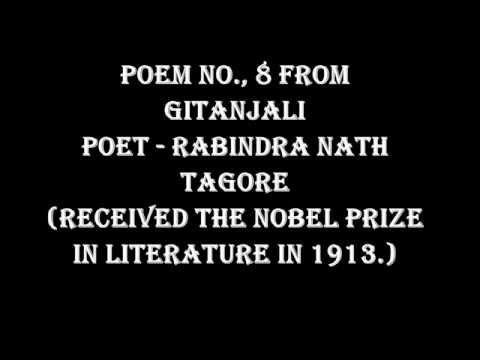 GITANJALI (POEM NO.8 ) - POET - RABINDRANATH TAGORE
