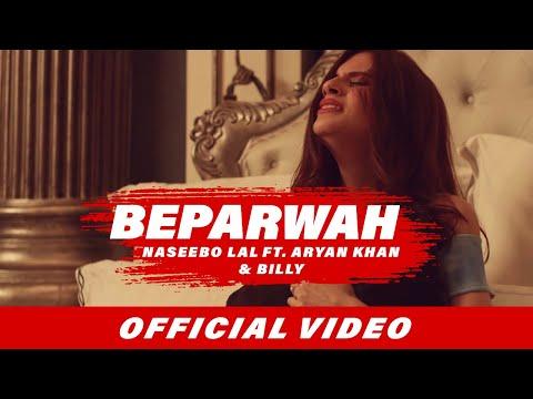 Beparwah (Full Video) | Naseebo Lal | Aryan Khan | Billy | Latest Punjabi Songs 2017
