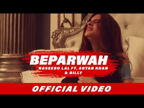 Beparwah (Full Video) | Naseebo Lal | Aryan Khan | Billy | Latest Punjabi Songs 2017