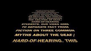 """Mythbusters! Deaf/HOH"" - Fall 2019 University 100 Freshmen Celebration Video"